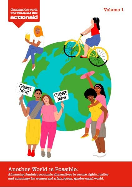 Another world is possible: Advancing feminist economic alternatives to secure rights, justice and autonomy for women and a fair, green, gender equal world.
